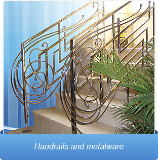 Handrails and metalware